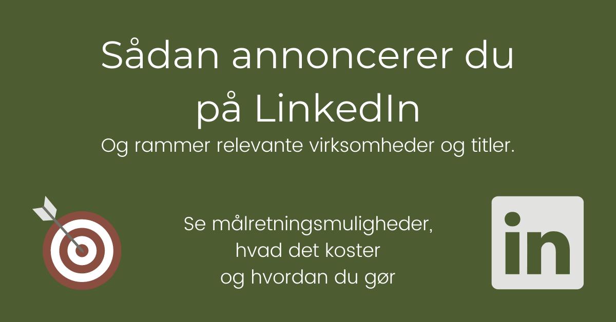 Sådan annoncerer du på LinkedIn